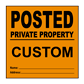 Custom No Hunting Signs, Posted Signs, and More