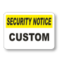 Create Effective Custom Security Signs Fast
