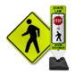 Choose from a Variety of Pedestrian Crossing Signs