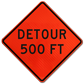 High Visibility Detour Traffic Signs