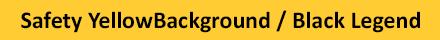 Safety YellowBackground / Black Legend