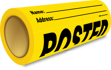 Custom Yellow Posted Sign Roll