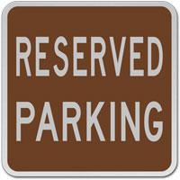 Reserved Parking Sign;