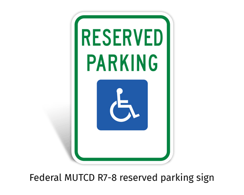 Federal MUTCD R7-8 reserved parking sign