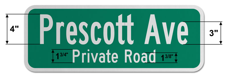 9″ Tall Street Sign with Two Lines of Text