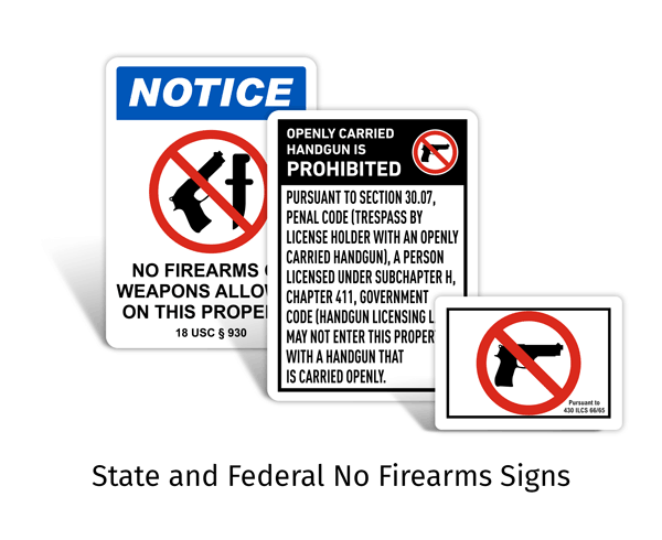 State and Federal No Firearms Signs