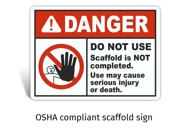 OSHA Compliant Scaffold Sign
