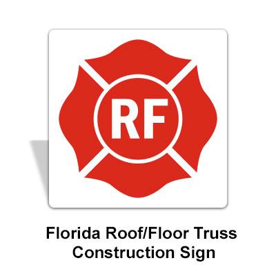 Florida Roof/Floor Truss Construction Signs