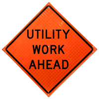 Utility Work Ahead Sign;